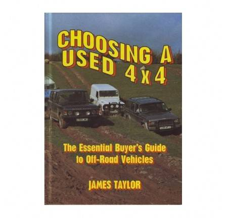 Choosing A Used 4 x 4 by James Taylor.