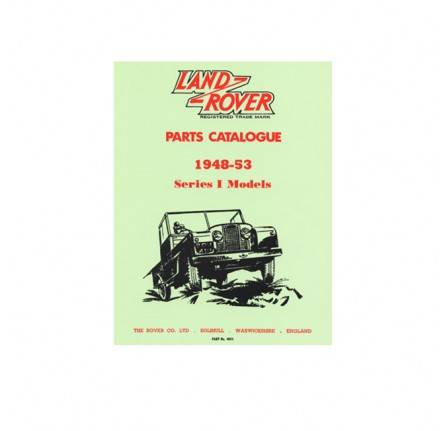 Land Rover Series 1 Models Parts Catalogue 1948 - 53